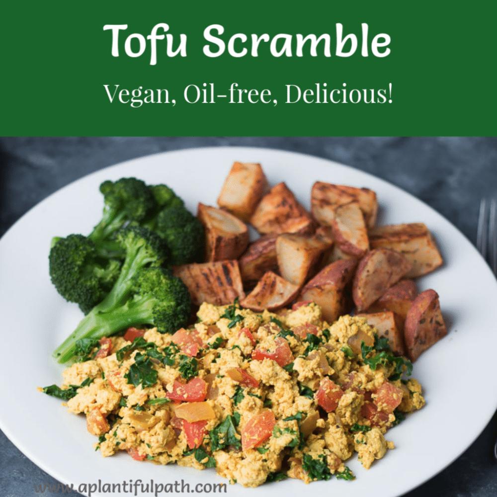Tofu Scramble with roasted potaotes and broccoli