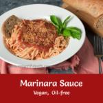 Pasta with Oil-free Marinara Sauce and whole grain bread