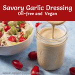 Jar of Savory Garlic Dressing and bowl of salad