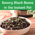 Bowl of Savory Black Beans with Pinterest title
