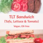 TLT Sandwich with Pinterest Title Overlay