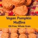 Vegan Pumpkin Muffins pinterest image with stacked muffins and muffins on cooling rack, Pinterest title in center