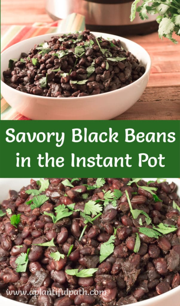 Pinterest image for Savory Black Beans in the Instant Pot