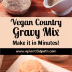Two images of country gravy with Pinterest title