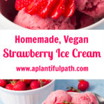 Two pictures of strawberry ice cream with Pinterest Title in between