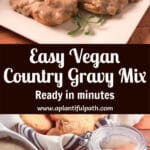 Photo of biscuits and Gravy, and photo of jar of gravy mix and gravy boat, with Pinterest title between them