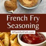 Pinterest image for fry seasoning
