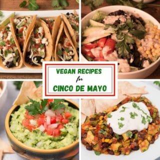 Pinterest image for Vegan Cinco de Mayo Recipes
